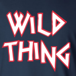 Wild Thing, Hoodie, Sweatshirt, T-Shirt, Crew Sweatshirt, Women's Cut T-Shirt
