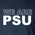 We Are PSU (Penn State) - Hoodie, Long-Sleeved, T-Shirt, Crew Sweatshirt, Women's Cut T-Shirt