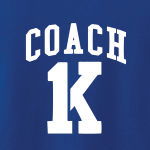 Coach K - Mike Krzyzewski, Hoodie, Long-Sleeved, T-Shirt, Crew Sweatshirt, Women's Cut T-Shirt