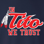 In Tito We Trust - Cleveland Indians, Hoodie, Long-Sleeved, T-Shirt, Crew Sweatshirt, Women's Cut T-Shirt