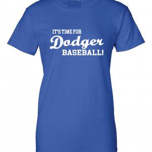 It's Time for Dodger Baseball! - Los Angeles, Royal Blue, Women's Cut T-Shirt