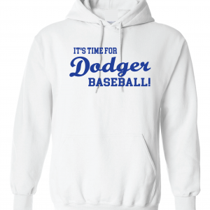 It's Time for Dodger Baseball! - Los Angeles, White, Hoodie