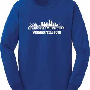 Losing Feels Worse Than Winning Feels Good - Dodgers - Vin Scully, Royal Blue, Long-Sleeved