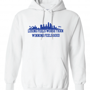 Losing Feels Worse Than Winning Feels Good - Dodgers - Vin Scully, White, Hoodie