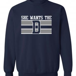 She Wants the D, Navy, Crew Sweatshirt