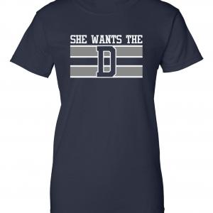 She Wants the D, Navy, Women's Cut T-Shirt