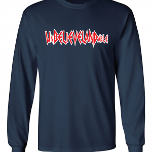 Unbelievelandable [Script Letters] - Cleveland Indians, Navy, Long-Sleeved