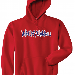 Unbelievelandable [Script Letters] - Cleveland Indians, Red, Hoodie