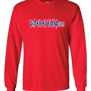 Unbelievelandable [Script Letters] - Cleveland Indians, Red, Long-Sleeved