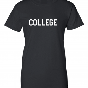 College, Black, Women's Cut T-Shirt
