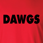 Dawgs - Georgia Bulldogs, Hoodie, Long-Sleeved, T-Shirt, Crew Sweatshirt, Women's Cut T-Shirt