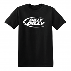 Dilly Dilly, Black, T-Shirt