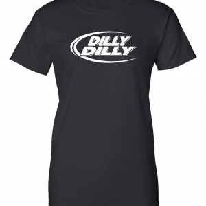 Dilly Dilly, Black, Women's Cut T-Shirt