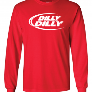 Dilly Dilly, Red, Long-Sleeved