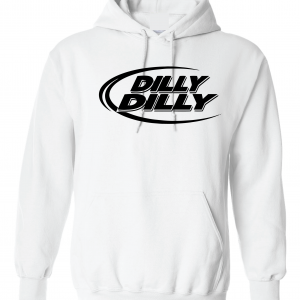 Dilly Dilly, White, Hoodie