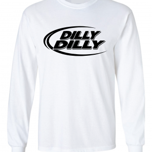 Dilly Dilly, White, Long-Sleeved