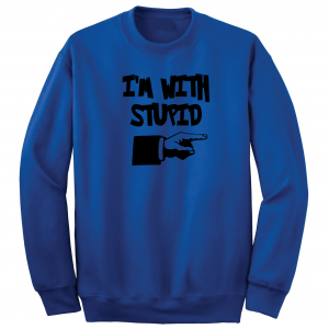 I'm with Stupid, Royal Blue/Black, Crew Sweatshirt