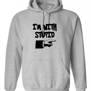 I'm with Stupid, Grey/Black, Hoodie