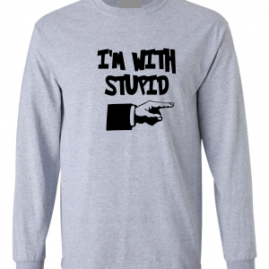 I'm with Stupid, Grey/Black, Long-Sleeved