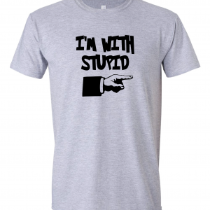 I'm with Stupid, Grey/Black, T-Shirt