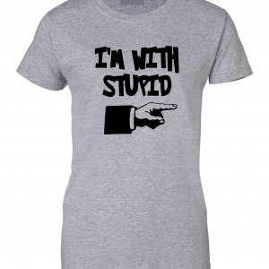 I'm with Stupid, Grey/Black, Women's Cut T-Shirt