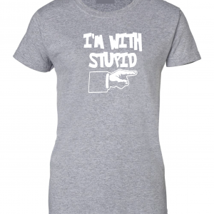 I'm with Stupid, Grey/White, Women's Cut T-Shirt