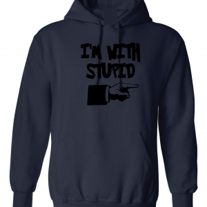 I'm with Stupid, Navy/Black, Hoodie