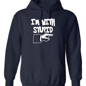 I'm with Stupid, Navy/White, Hoodie
