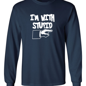 I'm with Stupid, Navy/White, Long-Sleeved