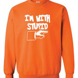 I'm with Stupid, Orange/White, Crew Sweatshirt