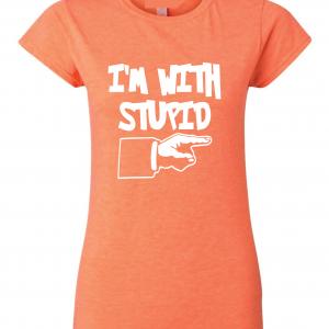 I'm with Stupid, Orange/White, Women's Cut T-Shirt