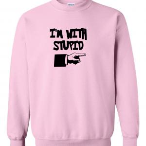I'm with Stupid, Pink/Black, Crew Sweatshirt