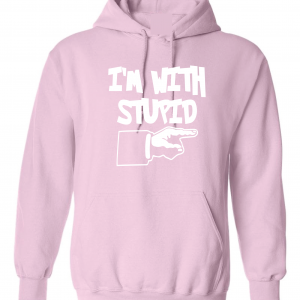 I'm with Stupid, Pink/White, Hoodie