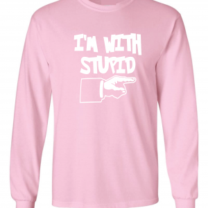 I'm with Stupid, Pink/White, Long-Sleeved