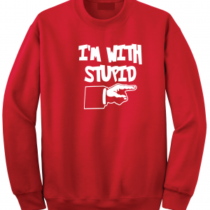 I'm with Stupid, Red/White, Crew Sweatshirt
