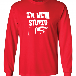 I'm with Stupid, Red/White, Long-Sleeved