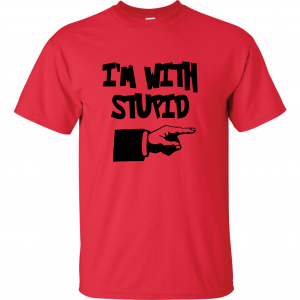I'm with Stupid, Red/Black, T-Shirt