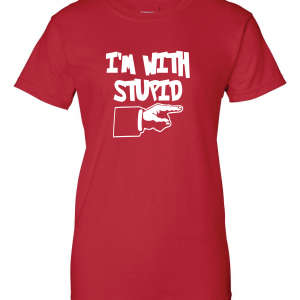 I'm with Stupid, Red/White, Women's Cut T-Shirt