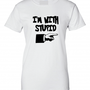 I'm with Stupid, White, Women's Cut T-Shirt