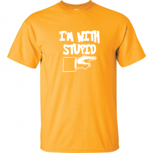 I'm with Stupid, Yellow/White, T-Shirt