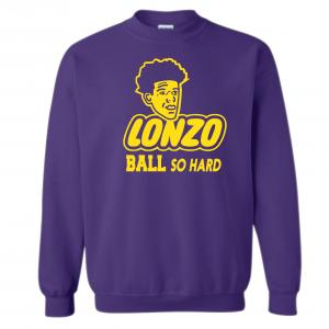 Lonzo Ball So Hard, Purple, Crew Sweatshirt