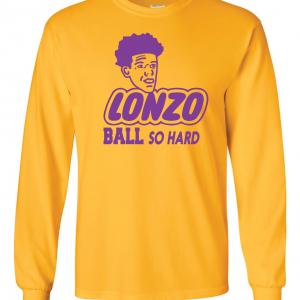 Lonzo Ball So Hard, Gold, Long-Sleeved