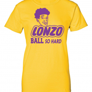Lonzo Ball So Hard, Gold, Women's Cut T-Shirt