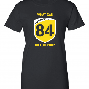 What Can Brown 84 Do for You - Antonio Brown, Black, Women's Cut T-Shirt
