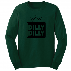 Dilly Dilly Crown, Forrest/Black, Long-Sleeved