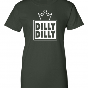 Dilly Dilly Crown, Forest/White, Women's Cut T-Shirt