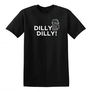 Dilly Dilly Beer, Black, T-Shirt