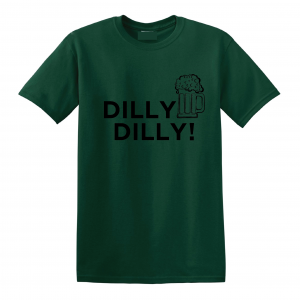Dilly Dilly Beer, Forest/Black, T-Shirt