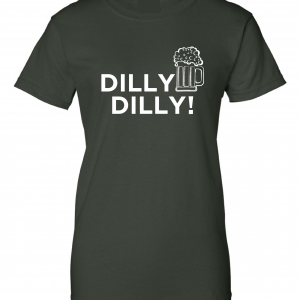 Dilly Dilly Beer, Forest/White, Women's Cut T-Shirt