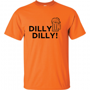 Dilly Dilly Beer, Orange/Black, T-Shirt